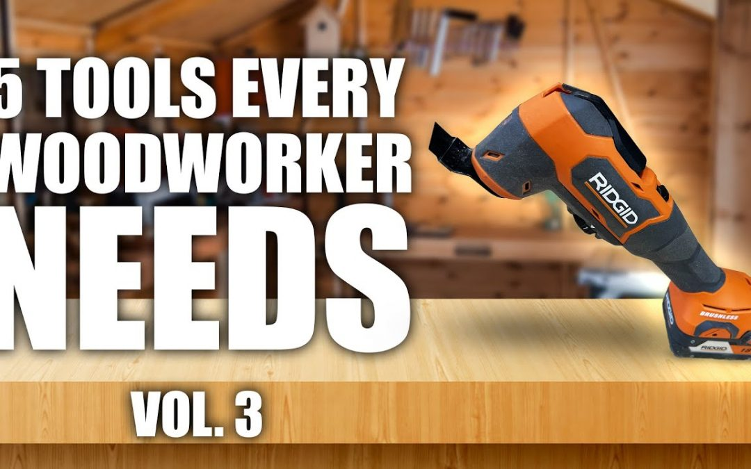 5 Woodworking Tools You Didn't Know You Needed Until Now Vol. 3